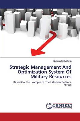 Strategic Management and Optimization System of Military Resources