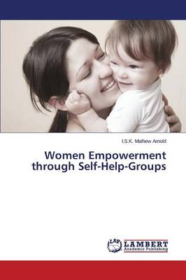 Women Empowerment Through Self-Help-Groups