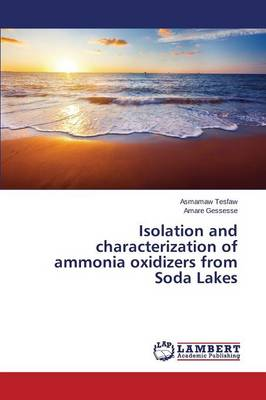 Isolation and Characterization of Ammonia Oxidizers from Soda Lakes