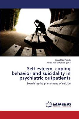 Self Esteem, Coping Behavior and Suicidality in Psychiatric Outpatients