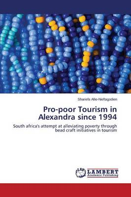 Pro-Poor Tourism in Alexandra Since 1994
