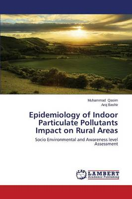 Epidemiology of Indoor Particulate Pollutants Impact on Rural Areas