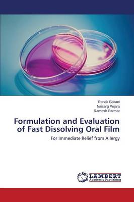 Formulation and Evaluation of Fast Dissolving Oral Film