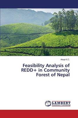 Feasibility Analysis of Redd+ in Community Forest of Nepal