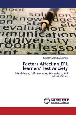 Factors Affecting Efl Learners' Test Anxiety
