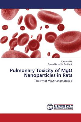 Pulmonary Toxicity of Mgo Nanoparticles in Rats