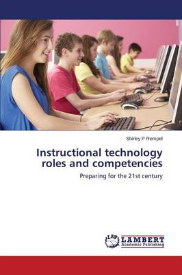 Instructional Technology Roles and Competencies