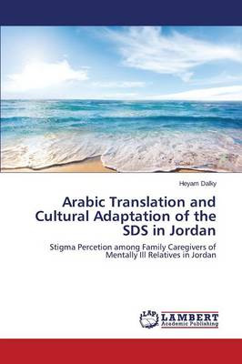 Arabic Translation and Cultural Adaptation of the Sds in Jordan