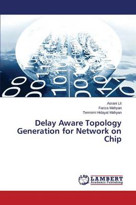 Delay Aware Topology Generation for Network on Chip