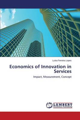 Economics of Innovation in Services