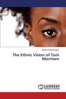 The Ethnic Vision of Toni Morrison