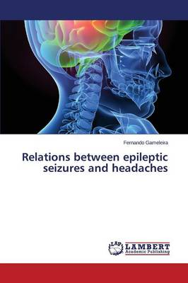 Relations Between Epileptic Seizures and Headaches