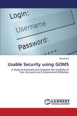 Usable Security Using Goms
