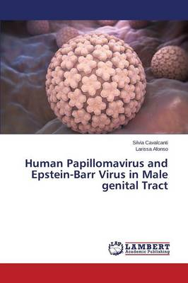 Human Papillomavirus and Epstein-Barr Virus in Male Genital Tract