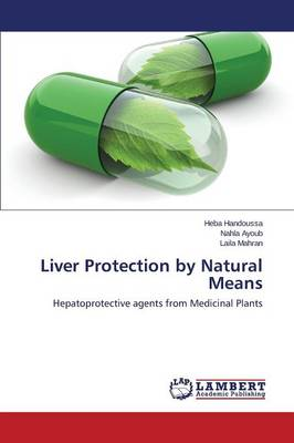Liver Protection by Natural Means