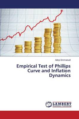 Empirical Test of Phillips Curve and Inflation Dynamics