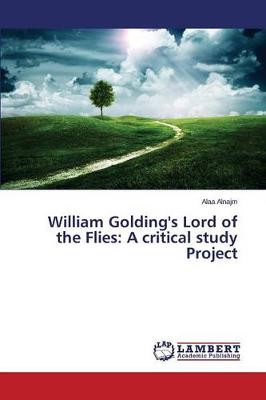 William Golding's Lord of the Flies: A Critical Study Project