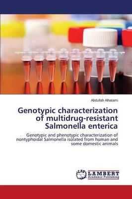 Genotypic Characterization of Multidrug-Resistant Salmonella Enterica