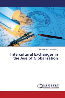 Intercultural Exchanges in the Age of Globalization