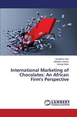 International Marketing of Chocolates: An African Firm's Perspective