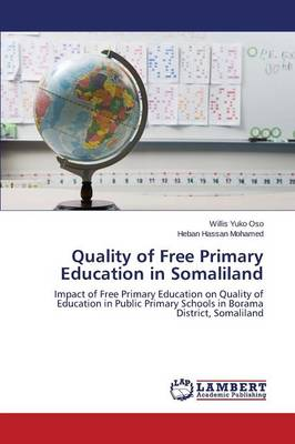 Quality of Free Primary Education in Somaliland