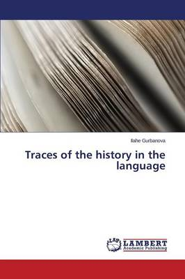 Traces of the History in the Language