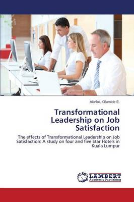 Transformational Leadership on Job Satisfaction