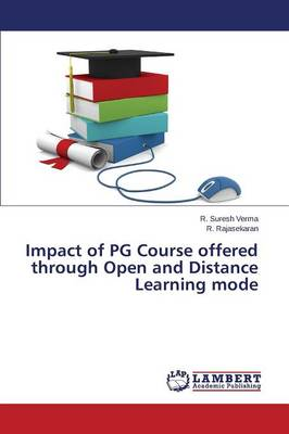 Impact of Pg Course Offered Through Open and Distance Learning Mode