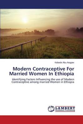 Modern Contraceptive for Married Women in Ethiopia