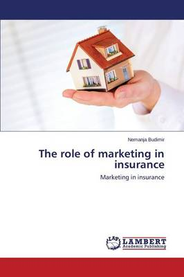 The Role of Marketing in Insurance