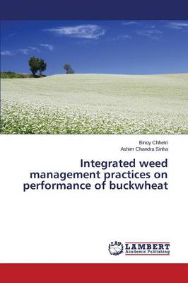 Integrated Weed Management Practices on Performance of Buckwheat