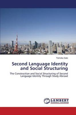 Second Language Identity and Social Structuring