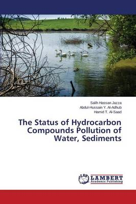 The Status of Hydrocarbon Compounds Pollution of Water, Sediments