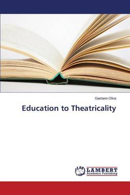 Education to Theatricality