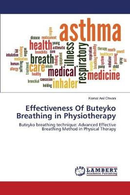 Effectiveness of Buteyko Breathing in Physiotherapy