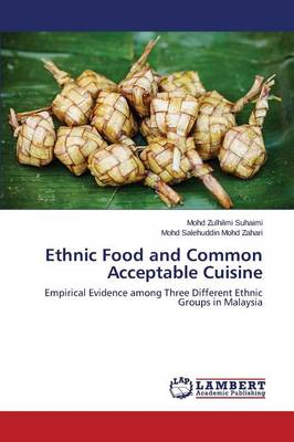 Ethnic Food and Common Acceptable Cuisine
