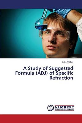 A Study of Suggested Formula (Adj) of Specific Refraction
