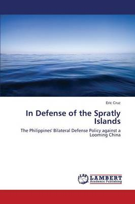 In Defense of the Spratly Islands