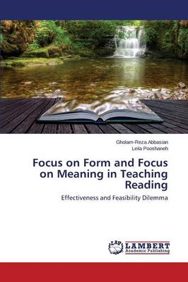 Focus on Form and Focus on Meaning in Teaching Reading