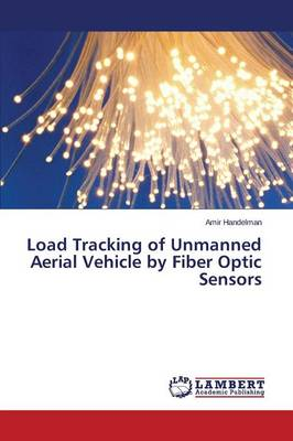 Load Tracking of Unmanned Aerial Vehicle by Fiber Optic Sensors