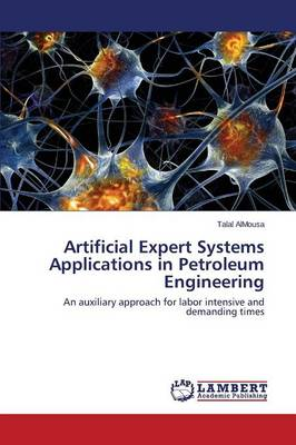 Artificial Expert Systems Applications in Petroleum Engineering
