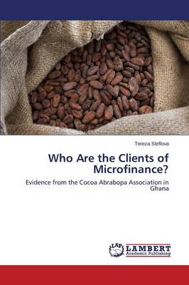 Who Are the Clients of Microfinance?