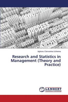 Research and Statistics in Management (Theory and Practice)