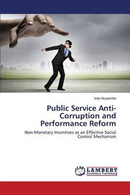 Public Service Anti-Corruption and Performance Reform
