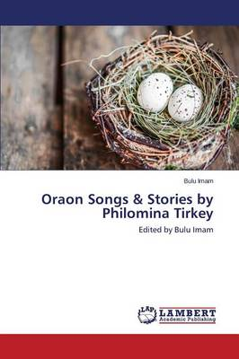 Oraon Songs & Stories by Philomina Tirkey