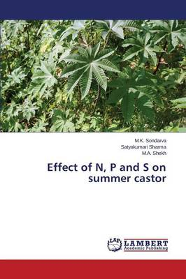 Effect of N, P and S on Summer Castor
