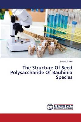 The Structure of Seed Polysaccharide of Bauhinia Species