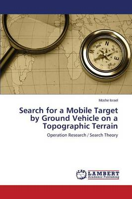 Search for a Mobile Target by Ground Vehicle on a Topographic Terrain