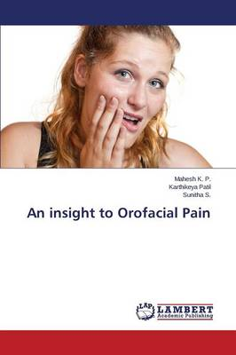 An Insight to Orofacial Pain