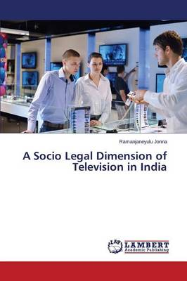 A Socio Legal Dimension of Television in India